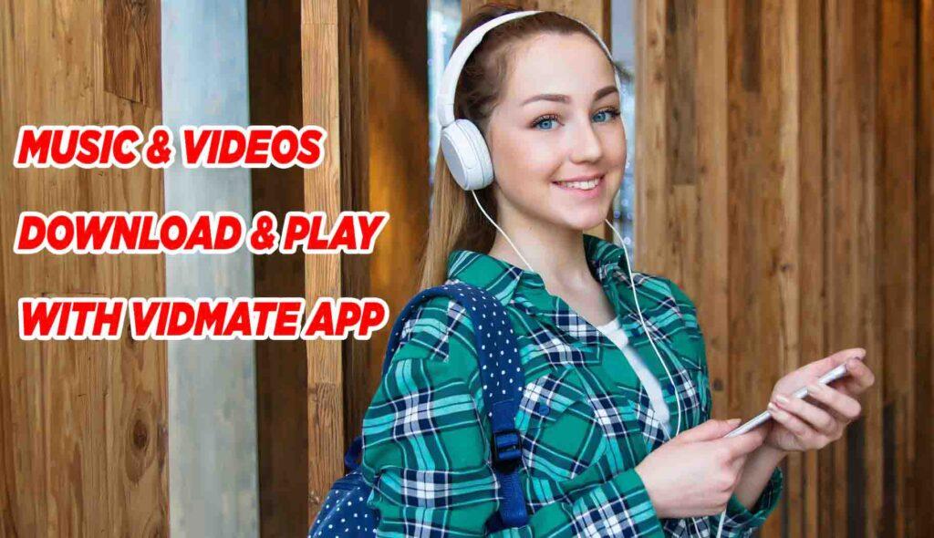 Vidmate 2021 Apk Download